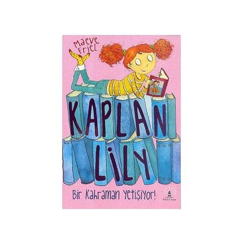 Kaplan Lily - Bir Kahraman Yetişiyor!