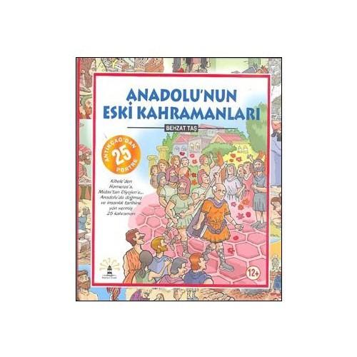 Anadolunun Eski Kahramanları (Ciltli)