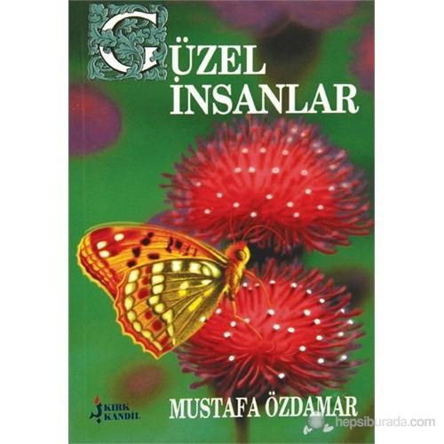 Güzel İnsanlar-Mustafa Özdamar