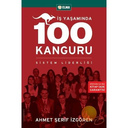 İş Yaşamında 100 Kanguru - Sistem Liderliği - Ahmet Şerif İzgören