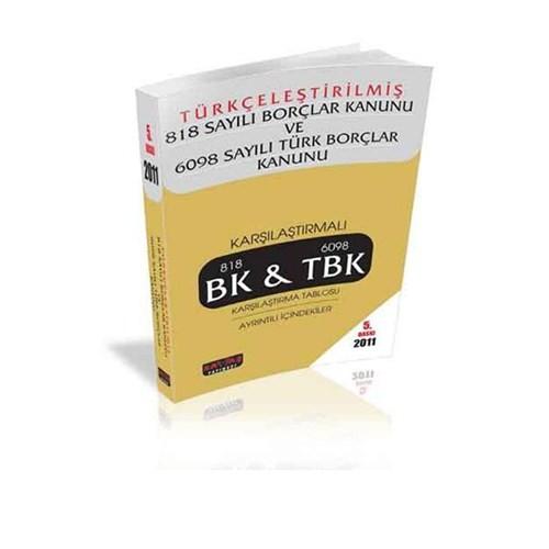 Savaş Yayınları Türkçeleştirilmiş 818 Sayılı Borçler Kanunu Ve 6098 Sayılı Türk Borçlar Kanunu 2011