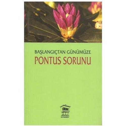 Başlangıçtan Günümüze - Pontus Sorunu