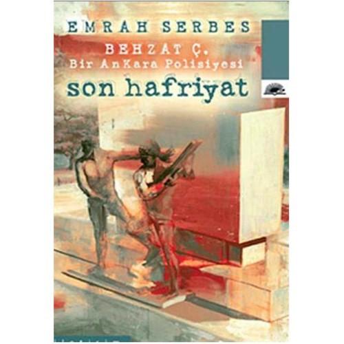 Behzat Ç. - Son Hafriyat - Emrah Serbes