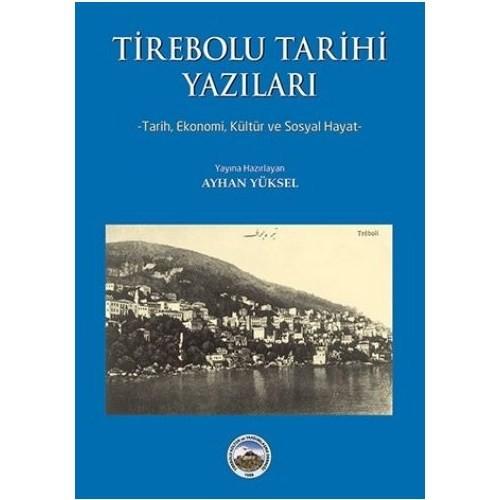 Tirebolu Tarihi Yazilari-Ayhan Yüksel