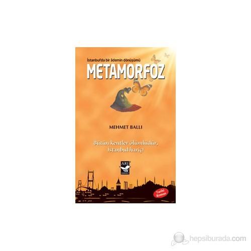 Metamorfoz: İstanbulda Bir Ademin Dönüşümü - (Bütün Kentler Ölümlüdür İstanbul Hariç)