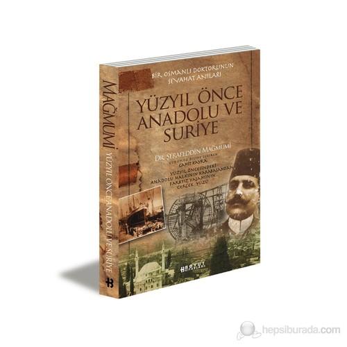 Yüzyıl Önce Anadolu ve Suriye