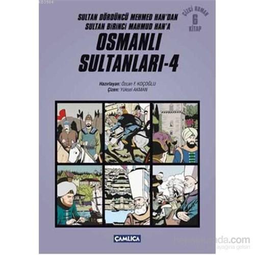 Osmanlı Sultanları – 4
