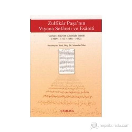 Zülfikar Paşa'Nın Viyana Sefareti Ve Esareti (1099-1103/1688-1692)-Kolektif