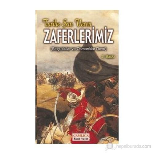 Tarihe Şan Veren Zaferlerimiz (Ciltli) - (Selçuklular ve Osmanlılar Devri)