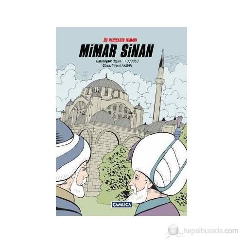 Üç Padişahın Mimarı: Mimar Sinan (Ciltli)