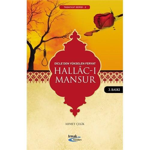 Hallac-ı Mansur (Dicle'den Yükselen Feryat)
