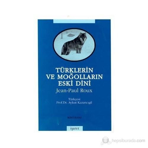 Türklerin Ve Moğolların Eski Dini