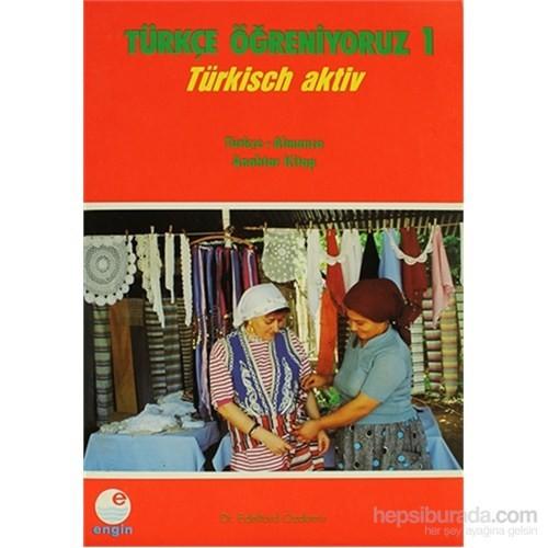 Türkçe Öğreniyoruz 1 Türkçe - Almanca
