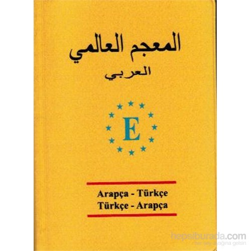 Arapça -Türkçe Ve Türkçe Arapça Üniversal Sözlük-Derya Adalar Subaşı