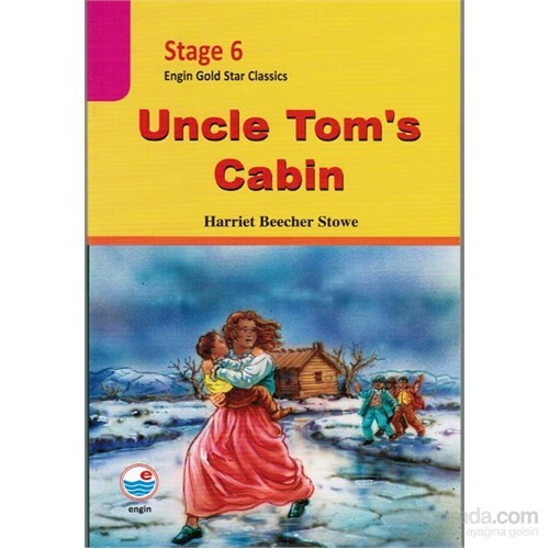 Uncle Tom's Cabin ( stage 6 )