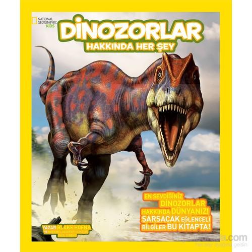 Dinozorlar Hakkında Her Şey