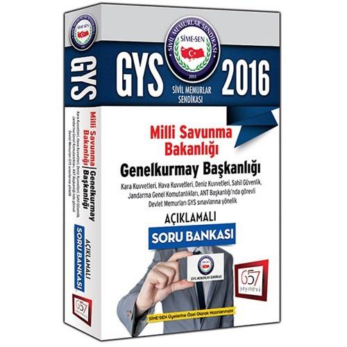 657 Yayınevi GYS 2016 Milli Savunma Bakanlığı Açıklamalı Soru Bankası
