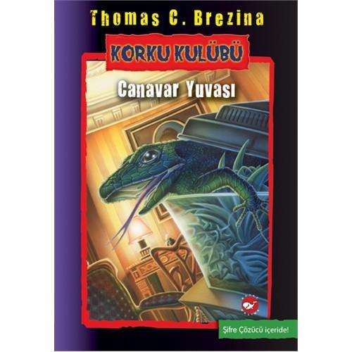 Korku Kulübü 12: Canavar Yuvası-Thomas C. Brezina