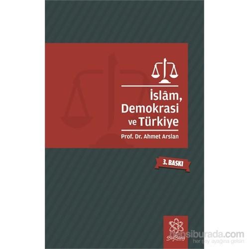 İslam, Demokrasi Ve Türkiye-Ahmet Arslan