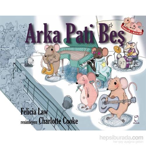 Arka Pati Beş-Felicia Law
