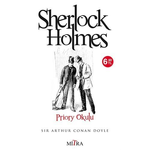 Sherlock Holmes - Priory Okulu-Sir Arthur Conan Doyle
