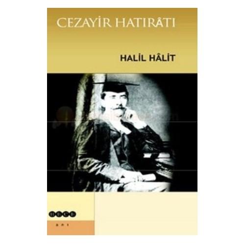 Cezayir Hatıratı-Halil Halit