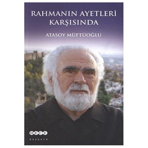 Rahmanın Ayetleri Karşısında