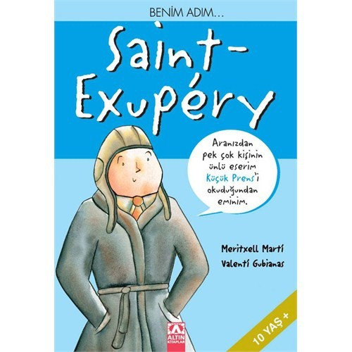 Benim Adım Saint-Exupery - Meritxell Marti
