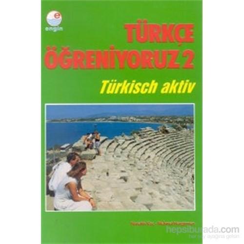Türkçe Öğreniyoruz 2 Türkisch Aktiv