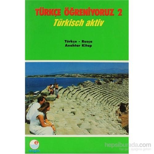 Türkçe Öğreniyoruz 2 - Türkçe-Rusça