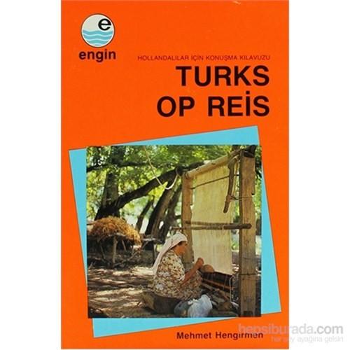 Turks Op Reis-Mehmet Hengirmen