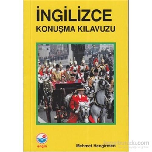 İngilizce Konuşma Kılavuzu-Mehmet Hengirmen