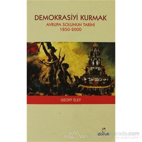 Demokrasiyi Kurmak