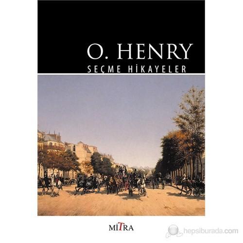 O. Henry - Seçme Hikayeler