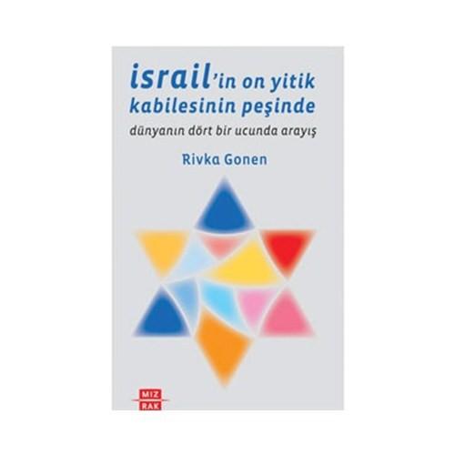 İsrail'in On Yitik Kabilesinin Peşinde - (Dünyanın Dört Bir Yanında Arayış)
