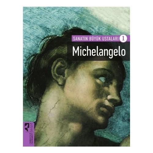 Sanatın Büyük Ustaları 1: Michelangelo