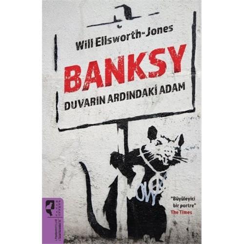 Banksy Duvarın Ardındaki Adam