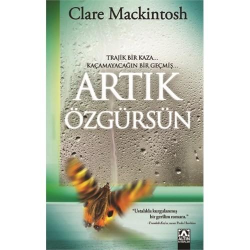 Artık Özgürsün - Clare Mackintosh