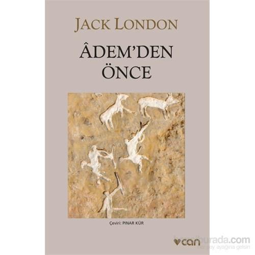 Adem'Den Önce-Jack London