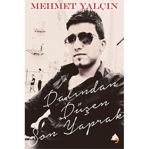 Dalından Düşen Son Yaprak-Mehmet Yalçın