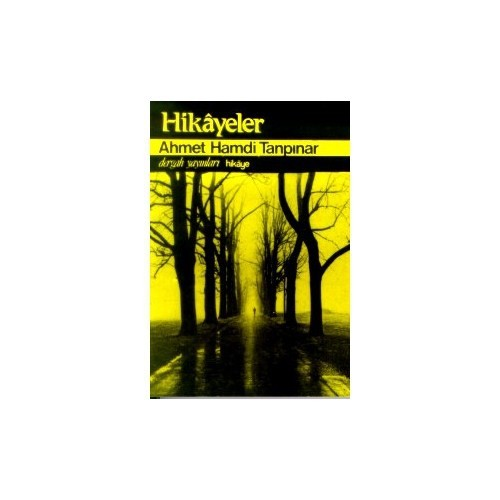 Hikayeler Yaz Yağmuru / Abdullah Efendinin Rüyaları / Kitaplaşmamış Hikayeler