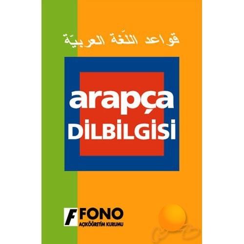 Fono Arapça Dilbilgisi - Kerim Açık
