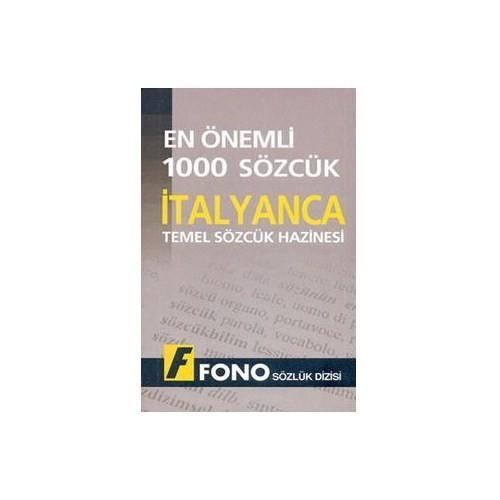 Fono En Önemli 1000 Sözcük - İtalyanca Temel Sözcük Hazinesi