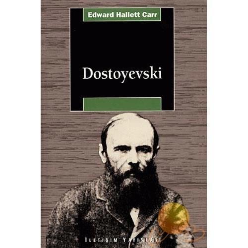 Dostoyevski (Edward Hallett Carr)