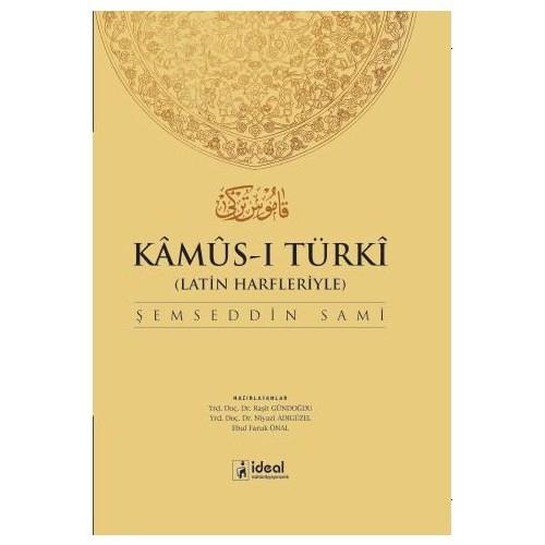 Latin Harfleriyle Kamus-i Türki (Osmanlıca-Türkçe Sözlük) - Şemseddin Sami