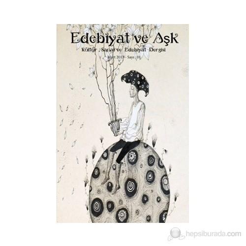Edebiyat Ve Aşk Dergisi Sayı: 1