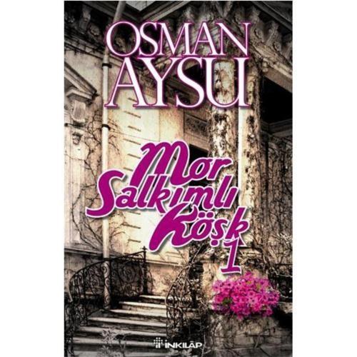Mor Salkımlı Köşk - Osman Aysu