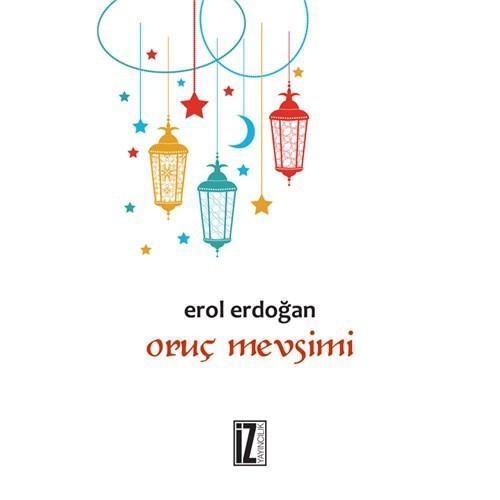 Oruç Mevsimi-Erol Erdoğan
