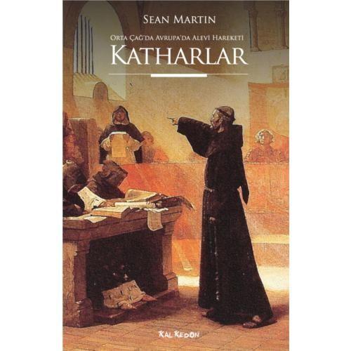 Ortaçağ'da Avrupa'da Alevi Hareketi - Katharlar - Sean Martin