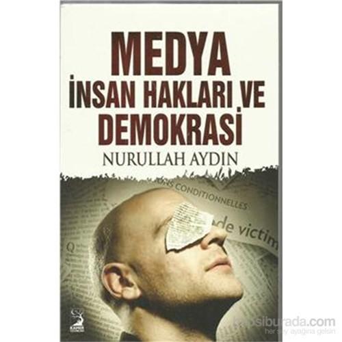 Medya İnsan Hakları Ve Demokrasi